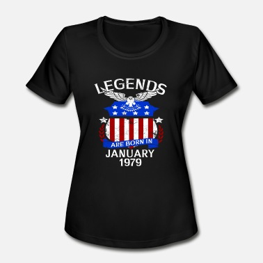 January 1979 Legends Are Born In January 1979 - Women's Moisture Wicking Performance T-Shirt