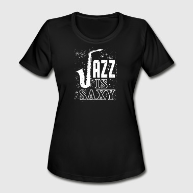 Jazz - Saxophone - Sax - Trumpet - Jazz Music - Women's Moisture Wicking Performance T-Shirt
