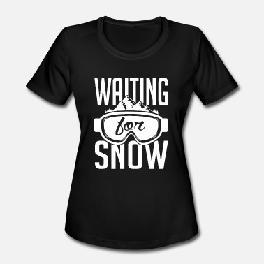Porn Skis Skiing - Skiing: Waiting for snow - Women's Moisture Wicking Performance T-Shirt