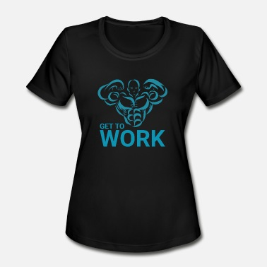 Sportshirt Bodybuilding get work - Women's Moisture Wicking Performance T-Shirt