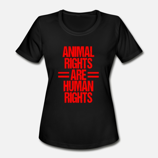 Animal Rights T-Shirts - Animal Rights Are Human Rights - Women's Sport T-Shirt black