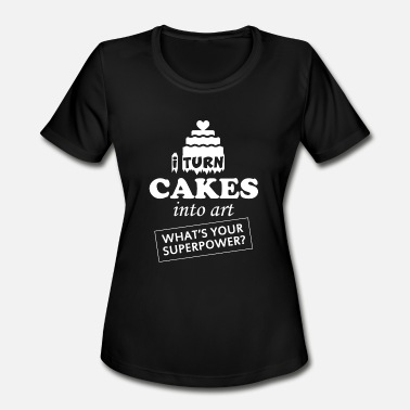 Johnny Cupcakes Ebay CAKE - I TURN CAKES INTO ART WHAT'S YOUR SUPERPO - Women's Sport T-Shirt
