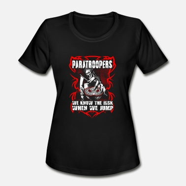 Jump Wings Paratrooper - paratroopers we know the risk when - Women's Sport T-Shirt
