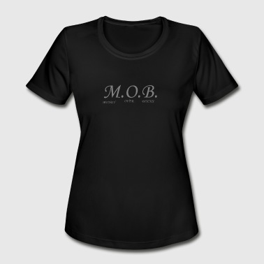MOB - Women's Moisture Wicking Performance T-Shirt