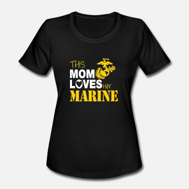 Proud Mom Of Marine Marine - This Mom Loves Her Marine - Women's Sport T-Shirt