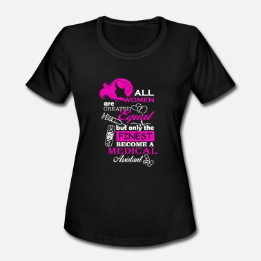 All Created Equal All Women are Created Equal - Women's Moisture Wicking Performance T-Shirt