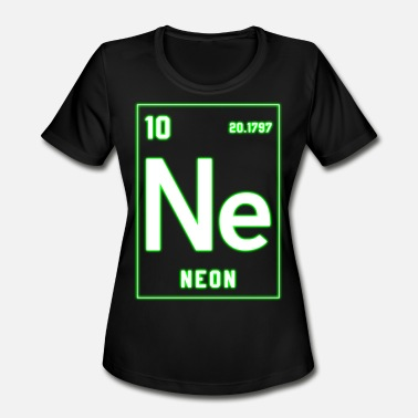 Neon Techno Neon - Periodic Table Element Rave Techno EDM Gift - Women's Moisture Wicking Performance T-Shirt