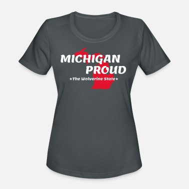 State Motto Michigan Proud State Motto The Wolverine State - Women's Sport T-Shirt