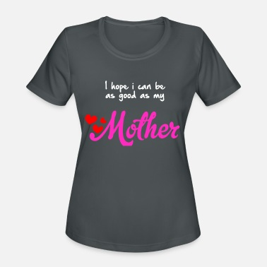 Motherly Love Mother Mama Mami Daughter Son Motherly Love - Women's Sport T-Shirt