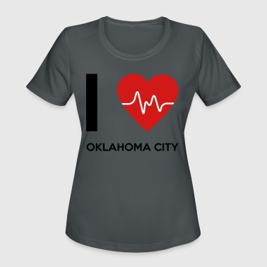 I Love Oklahoma City - Women's Moisture Wicking Performance T-Shirt