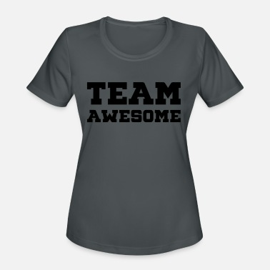 Team Awesome Team Awesome - Women's Sport T-Shirt
