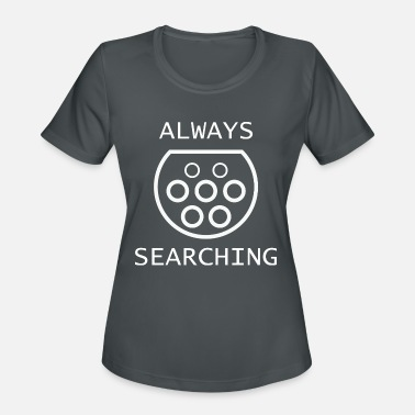 Always searching for Energy - Women's Sport T-Shirt