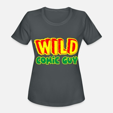 Wild Guy Wild Comic Guy - Women's Sport T-Shirt