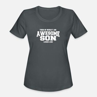 This Is What An Awesome Son Looks Like What An Awesome Son Looks Like - TEE - Women's Moisture Wicking Performance T-Shirt