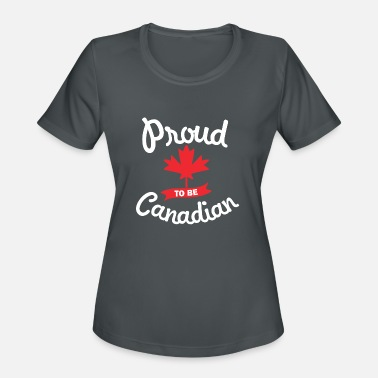 Canadian Flag Proud To Be Canadian - Women's Sport T-Shirt