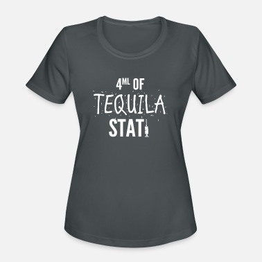 Jargon 4ml of Tequila Stat Funny Medical Jargon - Women's Sport T-Shirt
