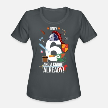 6th Birthday Boy Only 6 And A Knight Already - Women's Sport T-Shirt