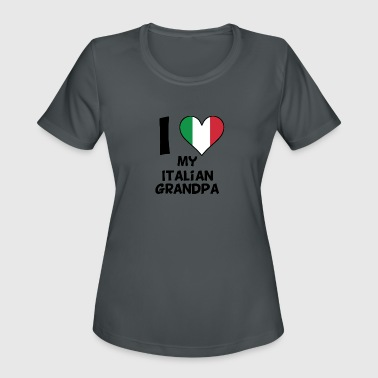 Italian Grandpa I Heart My Italian Grandpa - Women's Moisture Wicking Performance T-Shirt