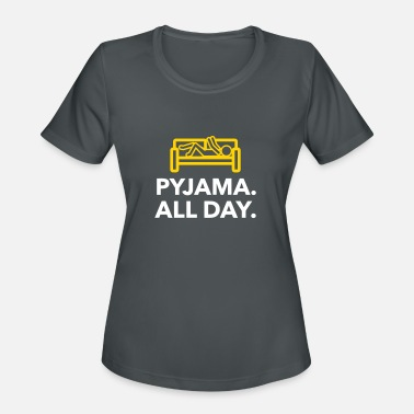 Truant Throughout The Day In Your Pajamas! - Women's Sport T-Shirt