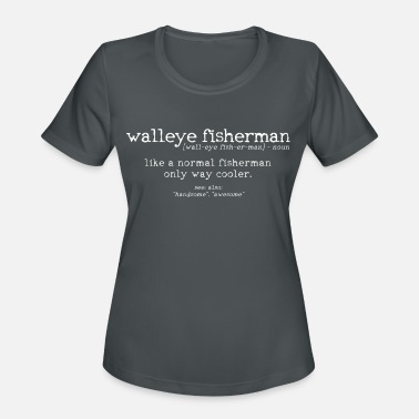 Walleye Fishing Walleye Fishing Fisherman Gift - Women's Sport T-Shirt