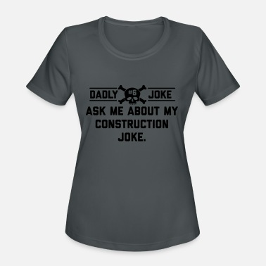 Dadly Joke #6 - Women's Sport T-Shirt