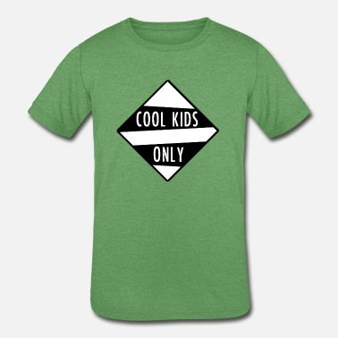Cool Kids Only Coll Kids Only - Kids' Tri-Blend T-Shirt