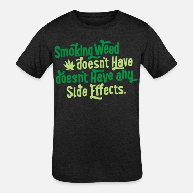 Smoke Weed Smoking Weed - Kids' Tri-Blend T-Shirt
