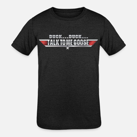 Usa T-Shirts - Duck...Talk to me goose - Kids' Tri-Blend T-Shirt heather black
