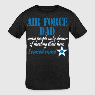 Air Force Dad - Kid's Tri-Blend T-Shirt