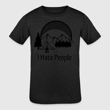 Fiske I Hate People Camping Mountains Alone Black - Kids' Tri-Blend T-Shirt