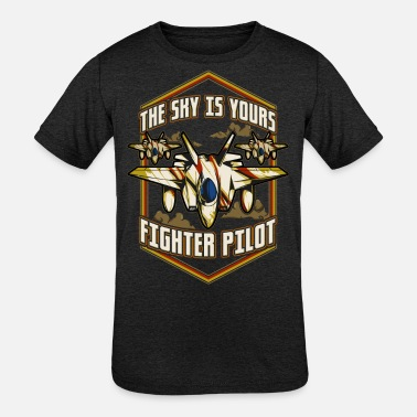 Pilot The Sky Is Yours Fighter Pilot - Kids' Tri-Blend T-Shirt