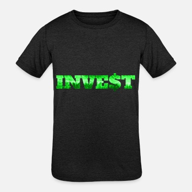 Investing Invest - Kids' Tri-Blend T-Shirt