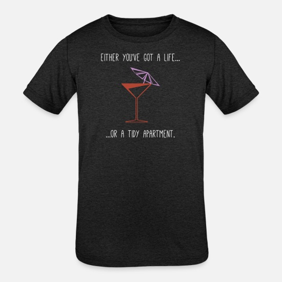 Alcohol T-Shirts - Living or Cleaning Funny saying Cleaning - Kids' Tri-Blend T-Shirt heather black
