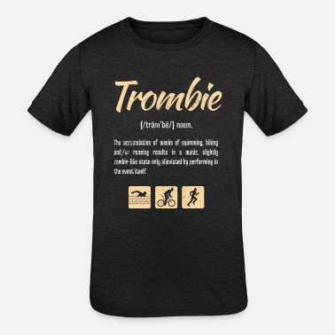 Triathlon Funny Triathlon Trombie definition print - Kids' Tri-Blend T-Shirt