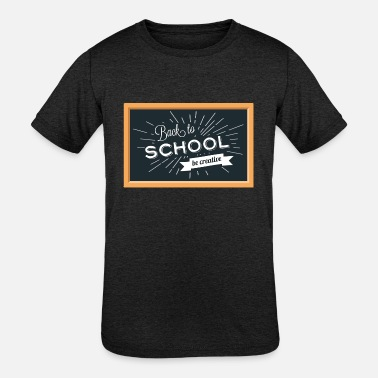 """back To School"" Back To School Background - Kids' Tri-Blend T-Shirt"