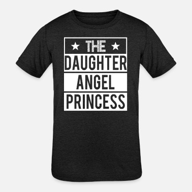 Daughter Angel Daughter - Angel - Princess - Kids' Tri-Blend T-Shirt