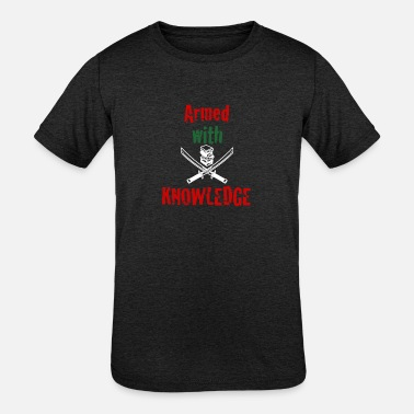 Armed With Knowledge - Kids' Tri-Blend T-Shirt