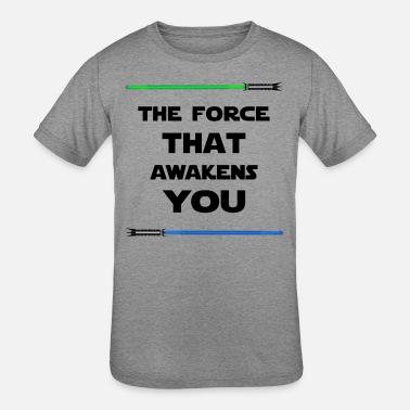 The Force Awakens THE FORCE THAT AWAKENS YOU - Kids' Tri-Blend T-Shirt