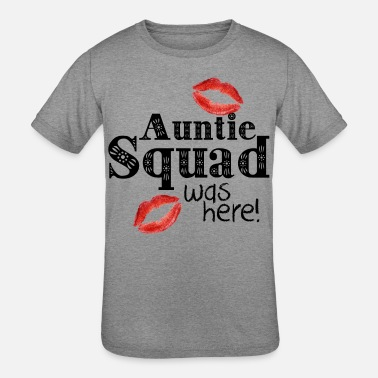 Auntie Squad Auntie squad was here shirt - Kids' Tri-Blend T-Shirt