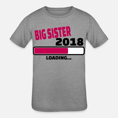 Sister To Be Loading big sister 2018 loading... - Kids' Tri-Blend T-Shirt