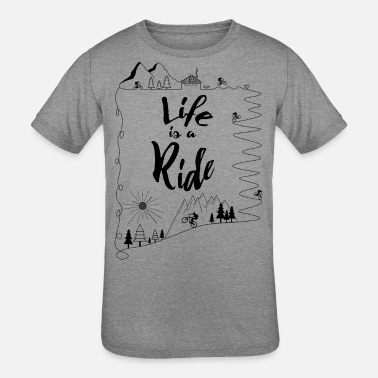 Bike cycling mountain bike kids Life is a Ride - Kids' Tri-Blend T-Shirt