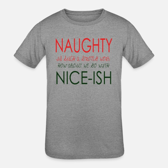 Quotes T-Shirts - Naughty - Kids' Tri-Blend T-Shirt heather gray