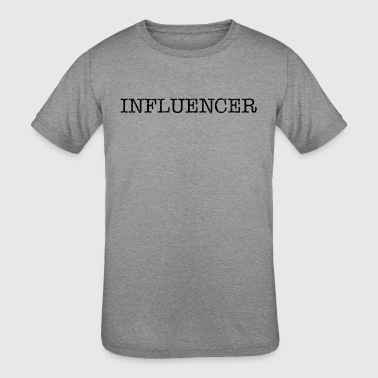Influencer - Kid's Tri-Blend T-Shirt