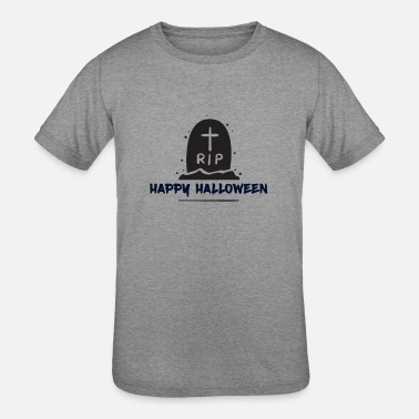 Happy Halloween and Rest in Peace - Kids' Tri-Blend T-Shirt