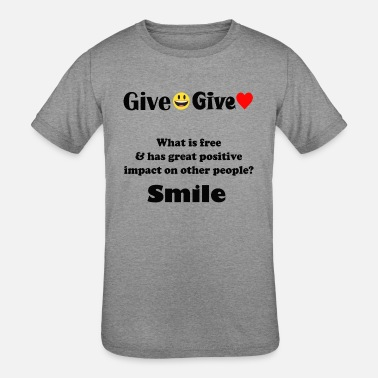 Give Smile Give Love - Kids' Tri-Blend T-Shirt