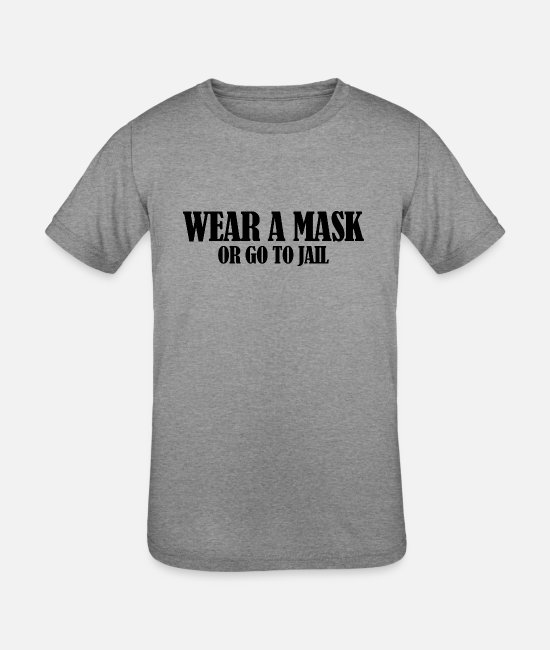Covid T-Shirts - Wear a Mask - Kids' Tri-Blend T-Shirt heather gray