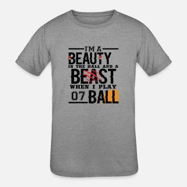 Im A Beauty In The Halls And A Beast When I Play IM A BEAUTY IN THE HALL & A BEAST WHEN I PLAY BAll - Kids' Tri-Blend T-Shirt