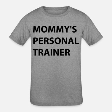 Personal Trainer Baby Mommy's personal trainer - Kids' Tri-Blend T-Shirt