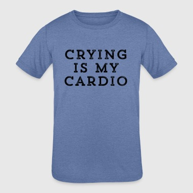 Weightlifting Crying Is My Cardio Funny Statement Gifts - Kids' Tri-Blend T-Shirt