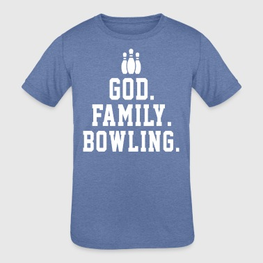 Family Sports God Family Bowling Funny Sport Shirt Gift - Kid's Tri-Blend T-Shirt